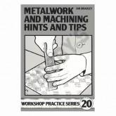 Metalwork & Machining Hints & Tips