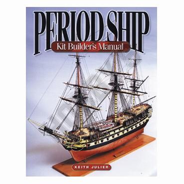 Period Ship Kit Builders Manual