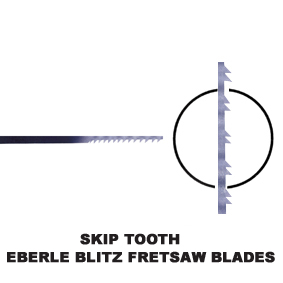 Eberle Blitz Fretsaw Blades Skip Tooth