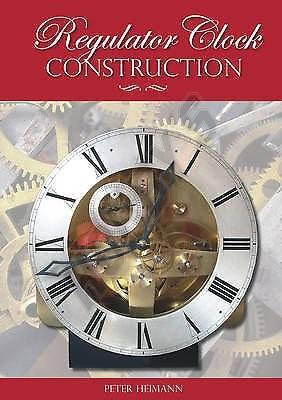 Book - Regulator Clock Construction