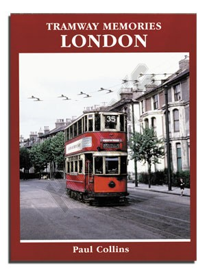 Tramways Memories: London
