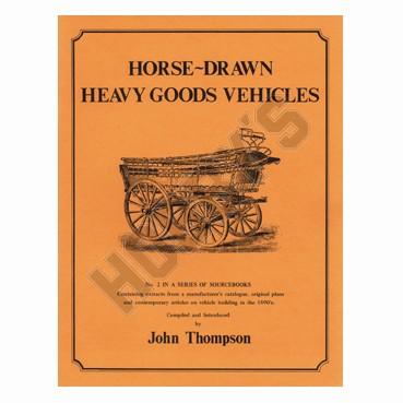 Horse Drawn Heavy Goods Vehicles