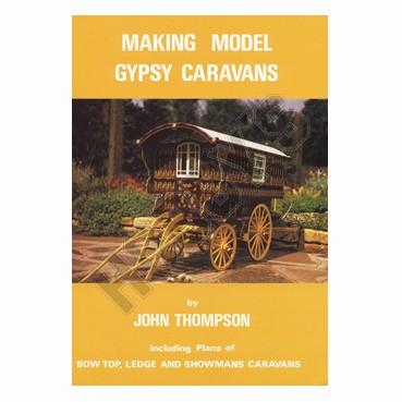 Making Model Gypsy Caravans
