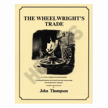The Wheelwrights Trade