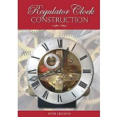 Book - Regulator Clock Construction