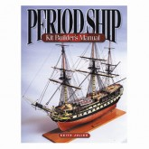 Period Ship Kit Builders Manual