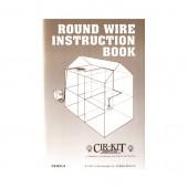 Round Wire Instruction Book
